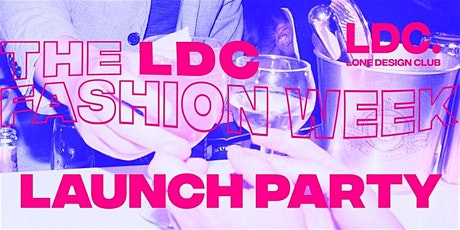 LDC Milano Fashion Week: Launch Party biglietti