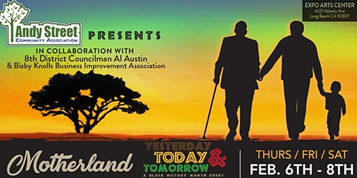 Motherland: Yesterday, Today & Tomorrow - A Black History Month Event