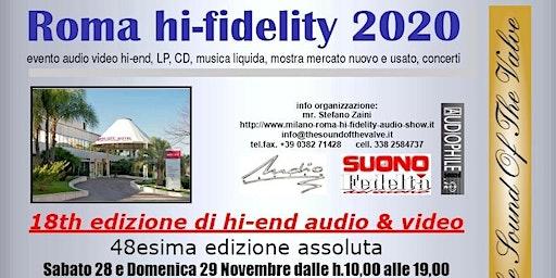 Roma hi-fidelity 2020, la rassegna più importante hi-end centro-sud, ENTRATA GRATUITA