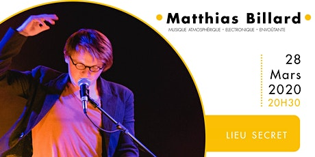 Matthias Billard | Concert en appartement (lieu secret) billets
