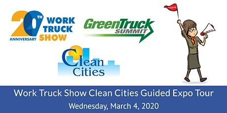Work Truck Show Clean Cities Guided Expo Tour tickets
