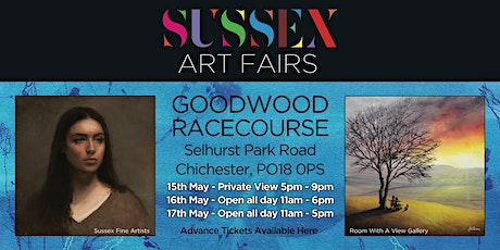Sussex Art Fairs at Goodwood Racecourse on the: 15th, 16th, 17th May tickets