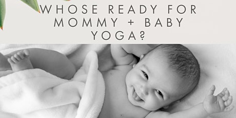 MOMMY + BABY YOGA SERIES tickets