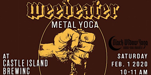 WEEDEATER Metal Yoga at Castle Island Brewing Co.