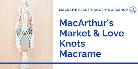 MacArthur's Macrame Plant Hanger Workshop tickets
