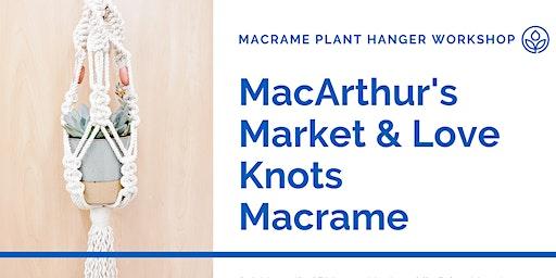 MacArthur's Macrame Plant Hanger Workshop