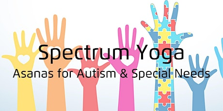 Spectrum Yoga | Asanas for Autism & Special Needs tickets