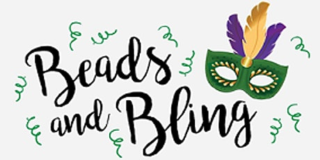 Beads & Bling - It's a Mardi Gras Thing! tickets