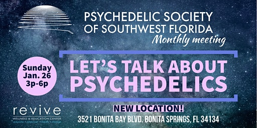Psychedelic Society of SWFL Monthly Meeting