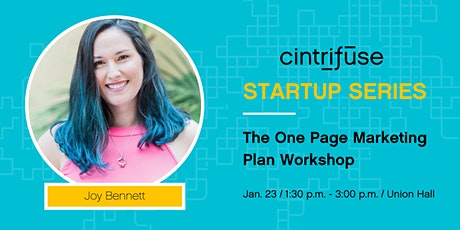 Cintrifuse Startup Series: The One Page Marketing Plan Workshop tickets
