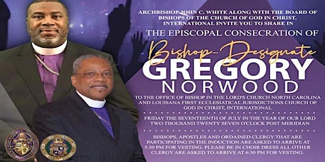 Episcopal Consecration of Bishop Designate Gregory Norwood tickets