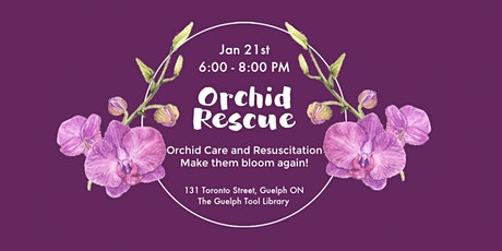 Orchid Rescue Workshop tickets