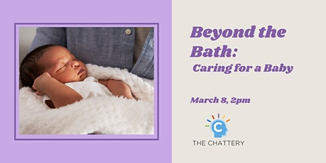 Beyond the Bath: Caring for a Baby tickets
