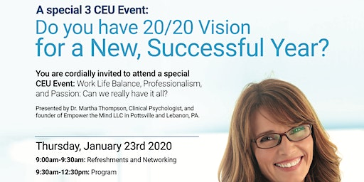 Free CEU Event: Work Life Balance, Professionalism, and Passion
