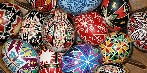 Workshop: The Art of Pysanky (Ukrainian Eggs)