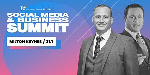 Social Media & Business Summit - Milton Keynes