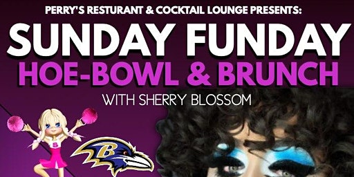 Sunday Funday Hoe-Bowl & Brunch