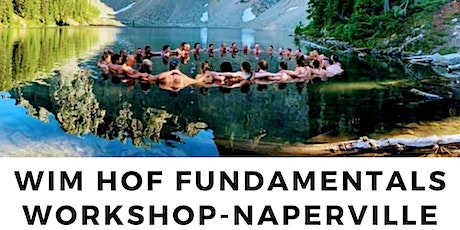 Wim Hof Fundamentals Workshop Jan 25th 11:30-3:30pm tickets