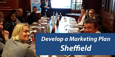 Develop a Marketing Plan in a Day for 2020 - Marketing Seminar Sheffield tickets