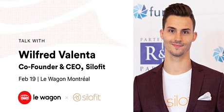 Le Wagon Talk with Wilfred Valenta, CEO & Co-founder, Silofit tickets