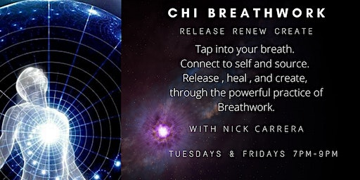 Chi Breathwork | Release Renew Create