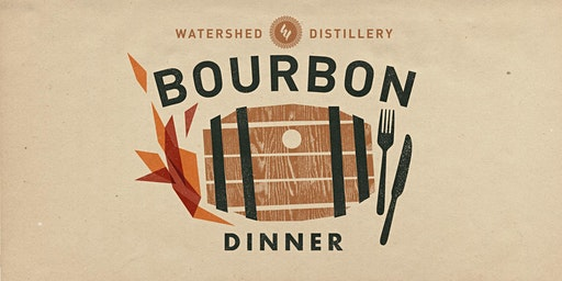 Watershed Bourbon Dinner