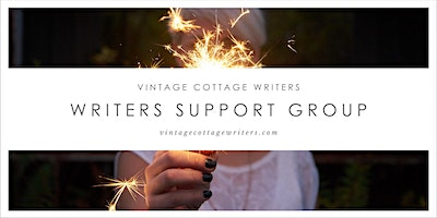 VINTAGE COTTAGE WRITERS: Writers Support Group