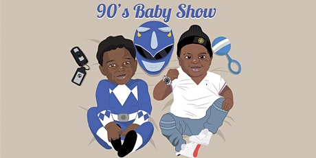 90s Baby Show - Live Show tickets