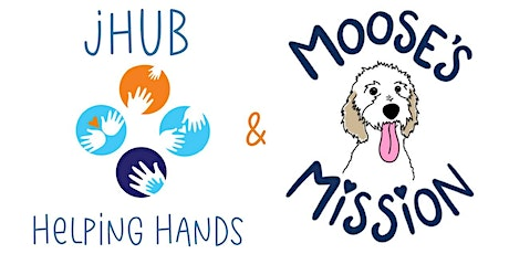 jHUB Helping Hands with Moose's Mission tickets