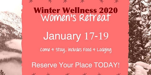 Winter Wellness 2020 Women's Retreat