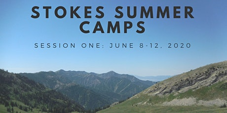 Stokes Summer Camp: Session One (June 8-12, 2020) tickets