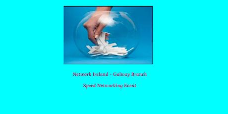 Network Ireland - Galway Branch Speed Networking tickets