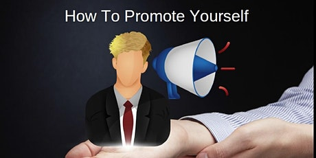 How To Promote Yourself tickets