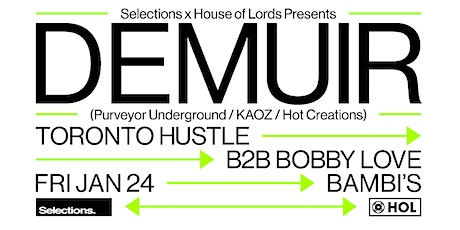 Selections x HOL Presents: Demuir tickets