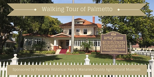 Walking Tour of Palmetto 2020