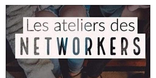 Les Ateliers des NETWORKERS