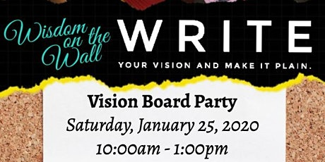 Write Your Vision and Make It Plain Vision Board Party  tickets