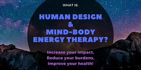 Brief Intro of Human Design & Mind-Body Energy Therapy tickets