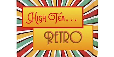 High Tea: Retro