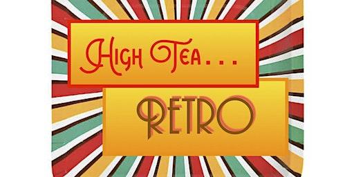 High Tea: Retro