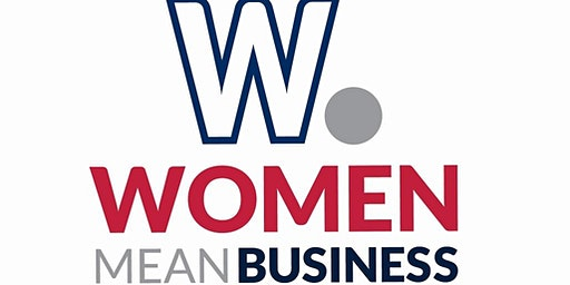 Women Mean Business:  Take Control of your Day