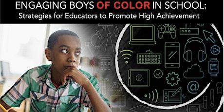 ENGAGING BOYS OF COLOR IN SCHOOLS - GREENSBORO, NC tickets
