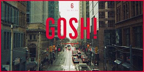 GOSH! Film Festival / 6th edition  tickets