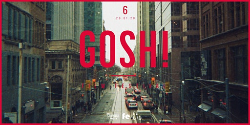 GOSH! Film Festival / 6th edition