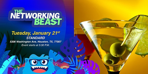 The Networking Beast - Come & Network With Us (Standard) Houston