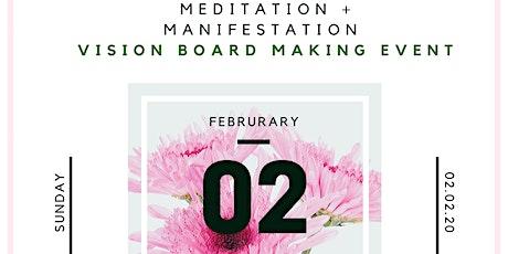 2020 Vision: Meditation & Manifestation Vision Board Wvent tickets