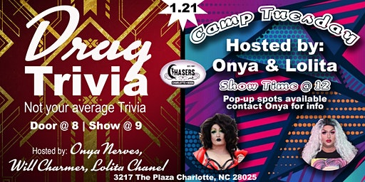 Drag Trivia   Camp Tuesday - Chasers