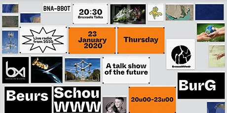 20:30 Bruxsels Talk: A Talk Show of the Future biglietti