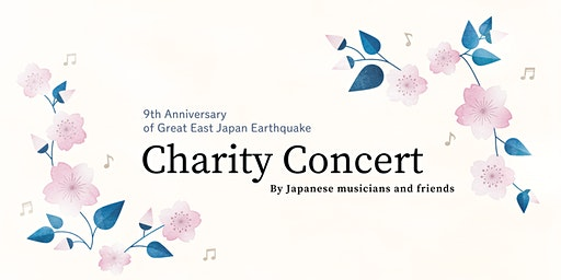 Charity Concert: 9th Anniversary of Great East Japan Earthquake