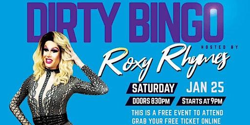 Dirty Bingo With Roxy Rhymes